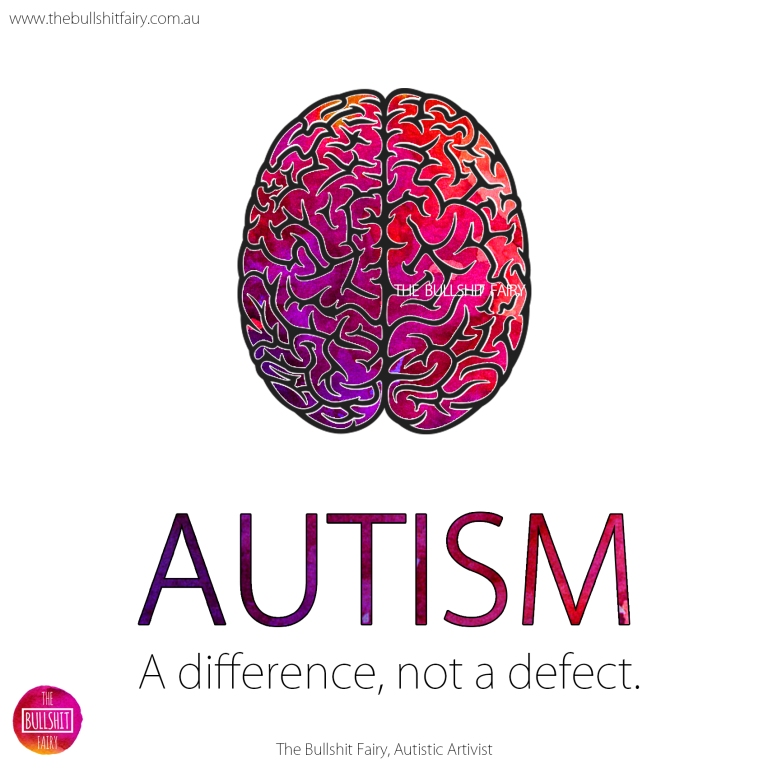The Bullshit Fairy Quote - Autism _Difference Defect
