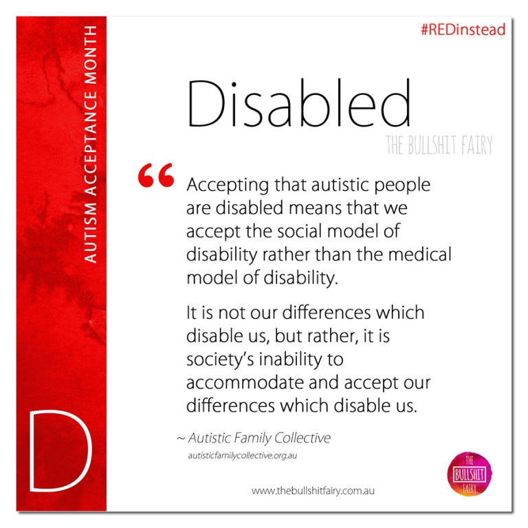 D is for Disabled - Autism Acceptance Month
