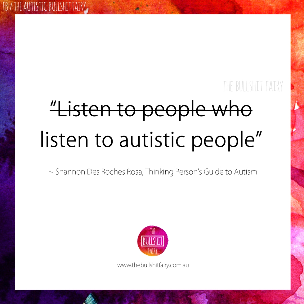The Bullshit Fairy - Listen to Autistic People