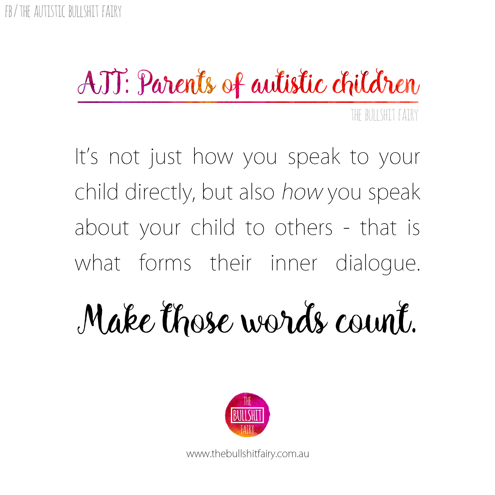 Parents of Autistic Children – Make Your Words Count – The