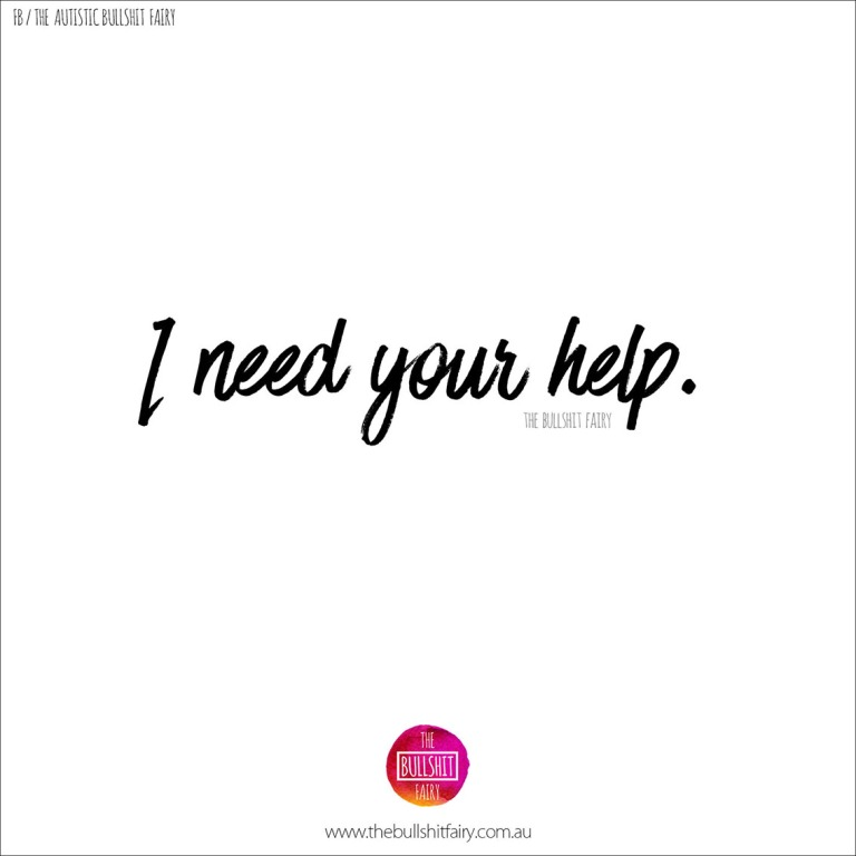 the-bullshit-fairy-quote-no_116-i-need-you-help-w-stroke